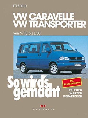 Read Online So wird's gemacht, Bd.75, VW Caravelle, Transporter, Multivan, California ab 9/90 ebook