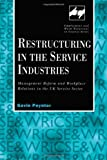 Restructuring in the Service Industries, Gavin Poynter, 0720123410