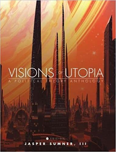Book Visions of Utopia: A Political Theory Anthology