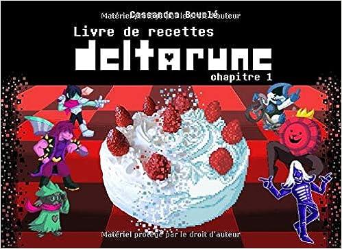 Amazon Fr Livre De Recettes Deltarune Chapitre 1
