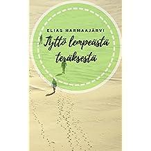 Tyttö lempeästä teräksestä (Finnish Edition)