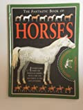 Fantastic Book of Horses, Jane Parker, 0761305661
