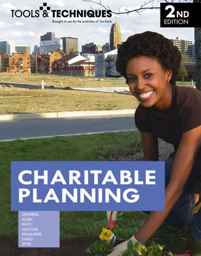 Tools & Techniques of Charitable Planning (Tools...