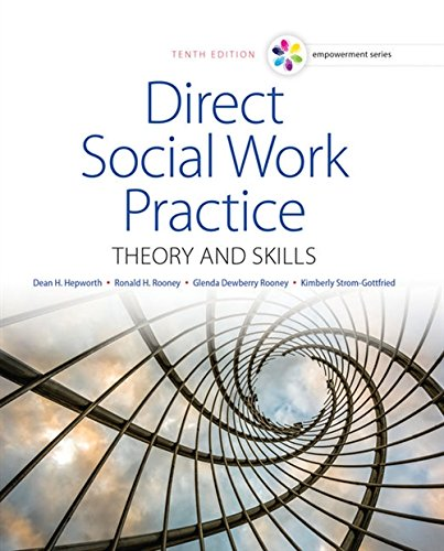 Empowerment Series: Direct Social Work Practice: Theory and Skills - Standalone Book