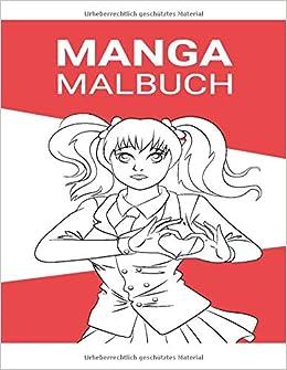 Amazon Com Manga Malbuch Anime Ausmalbuch Und Zeichenheft