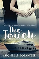 The Touch: The Cotiere Chronicles #2 (Volume 2)
