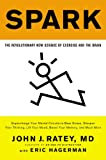 img - for Spark: The Revolutionary New Science of Exercise and the Brain book / textbook / text book