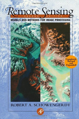 Remote Sensing, Second Edition: Models and Methods for Image Processing