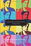Judith Butler and Political Theory, Terrell Carver and Samuel Chambers, 0415383668
