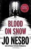 Blood on Snow: A novel