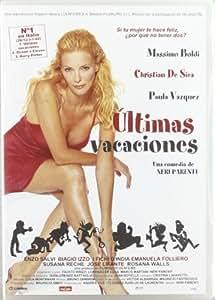 Ultimas Vacaciones [DVD]