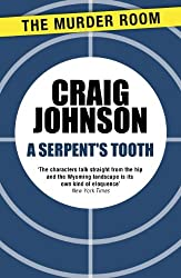 A Serpent's Tooth (Walt Longmire Book 9)