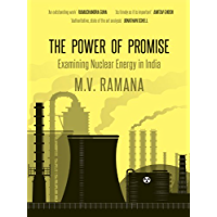 The Power of Promise: Examining Nuclear Energy in India
