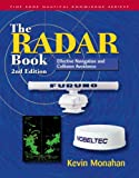 The Radar Book : Effective Navigation and Collision Avoidance, Monahan, Kevin, 1932310363