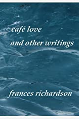 café love and other writings Paperback