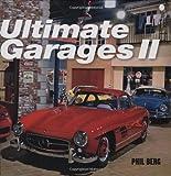 Ultimate Garages II, Phil Berg, 1893618749