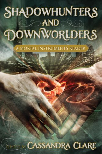 Shadowhunters and Downworlders: A Mortal Instruments Reader PDF