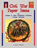 Civil War Paper Items : From the Rosanna A. Blake Confederate Collection, Marshal University, Jack Dickinson, 1575101181