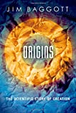 Origins: The Scientific Story of Creation