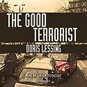 The Good Terrorist Audiobook by Doris Lessing Narrated by Wanda McCaddon