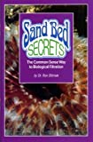 Sand Bed Secrets, Dr. Ron Shimek, 0966454960