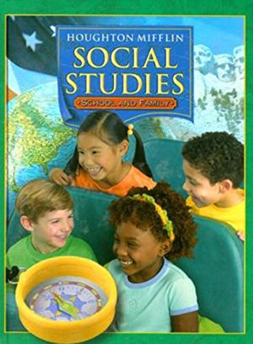 Houghton Mifflin Social Studies: Student Edition Level 1 School and Family 2005