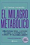 El milagro metab貿lico (Spanish Edition)