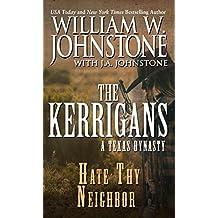 Hate Thy Neighbor: A Texas Dynasty