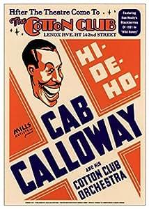 Cab Calloway at Cotton Club Jazz POSTER RARE Harlem NYC - 17x24 Art Poster Print by Dennis Loren, 17x24