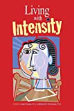 Books : Living With Intensity: Understanding the Sensitivity, Excitability, and the Emotional Development of Gifted Children, Adolescents, and Adults