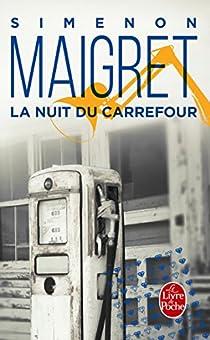 La Nuit du carrefour par Simenon