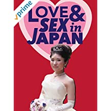 Love and Sex in Japan