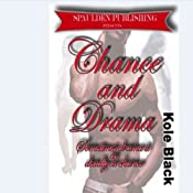 Chance & Drama: The Chance Series, Book 4 | Kole Black