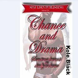 Chance & Drama