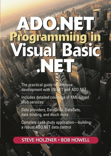 ADO.NET Programming in Visual Basic .NET (2nd Edition) by Prentice Hall
