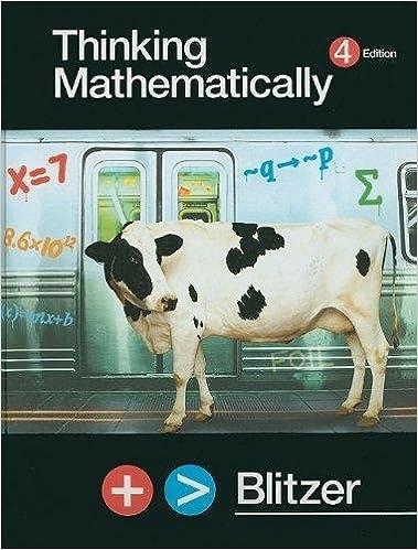 Thinking mathematically (4th edition): robert blitzer.