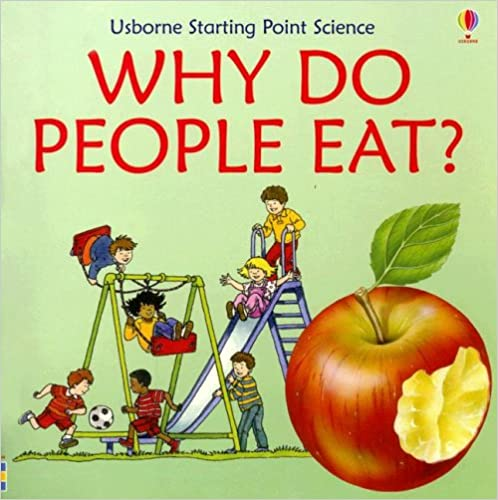Book Why Do People Eat? (Starting Point Science)