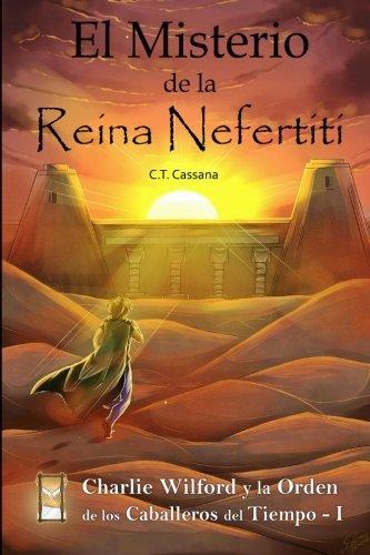 El Misterio De La Reina Nefertiti: Volume 1