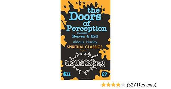 The Doors of Perception: Heaven and Hell (Thinking Classics