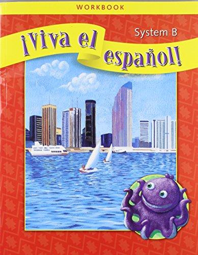 ¡Viva el español!, System B Workbook (VIVA EL ESPANOL) (Spanish Edition)