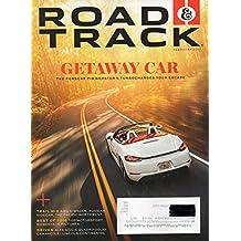 Road & Track 2017 Magazine BEST OF 2016: TOP MOTORSPORT MOMENTS IN PICTURES Driven: Alfa Giulia Quadrifoglio, Camaro 1LE, Lincoln Continental