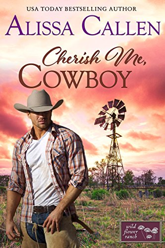 Book: Cherish Me, Cowboy (Montana Born Rodeo Book 2) by Alissa Callen