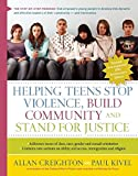 img - for Helping Teens Stop Violence, Build Community, and Stand for Justice book / textbook / text book