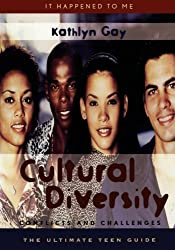 Cultural Diversity: Conflicts and Challenges (It Happened to Me)