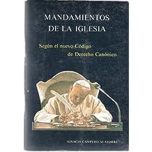 Mandamientos de la Iglesia (Orders of The Church)