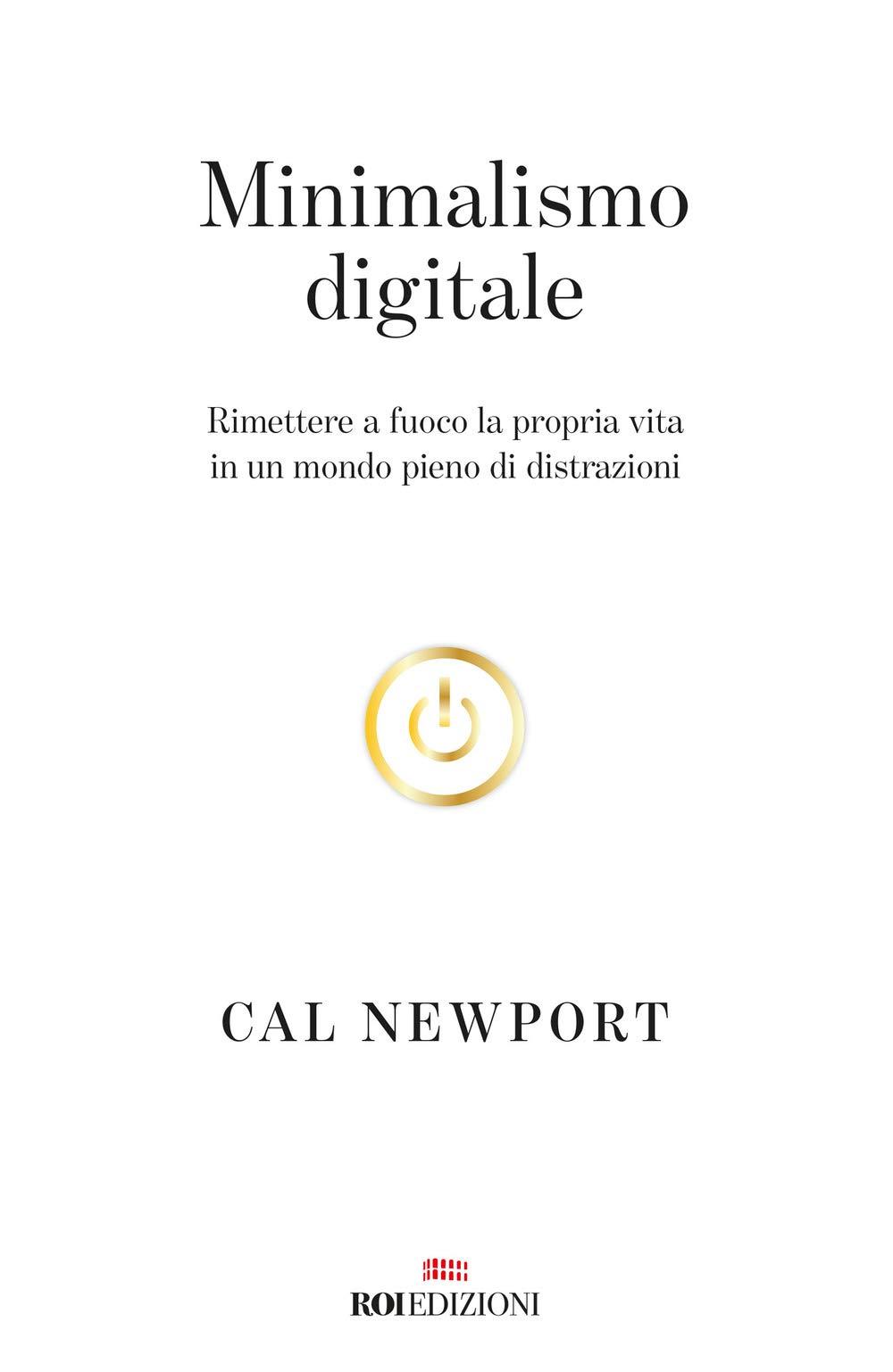 Minimalismo digitale - Cal Newport