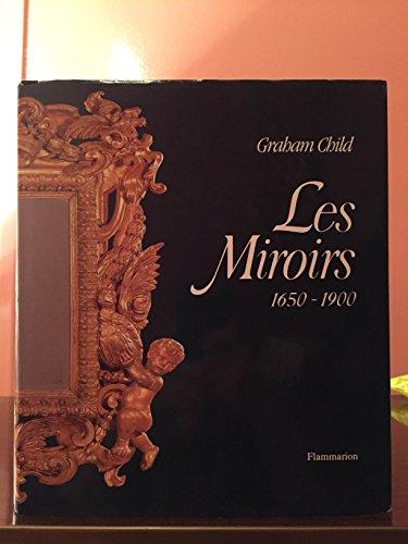 Les miroirs 1650 1900