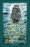 Blown off Course, David Donachie, 0749009845