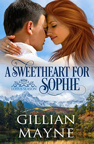 A Sweetheart for Sophie (Lotus Season Book 1) by [Mayne, Gillian]