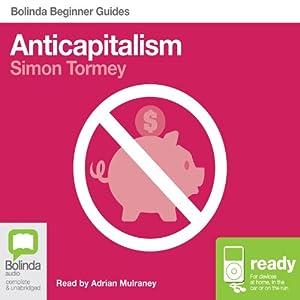 Anticapitalism: Bolinda Beginner Guides Audiobook
